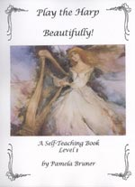 Play the Harp Beautifully - A Self-Teaching Book, Level 1