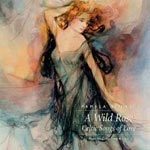 A Wild Rose - Celtic Songs of Love